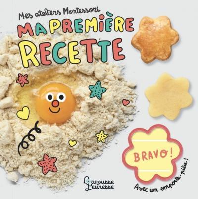 """9782035960399 001 T - """"Ma première recette"""" : un livre pour initier les tout-petits à la cuisine"""