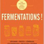 Les secrets de la fermentation 150x150 - FERMENTATIONS ! Les microbes nous veulent du bien par Sandor Ellix Katz