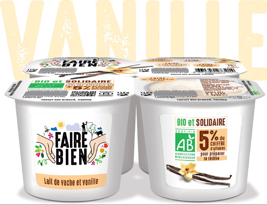 Vanille 6 - Faire Bien, une nouvelle marque de yaourt bio et solidaire