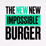 "image 632317cd c72f 4873 bde1 a9dfa20f63af20190110 032026 150x150 - Impossible Foods lance son nouveau ""THE NEW NEW IMPOSSIBLE BURGER"""