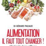 PACAUD ALIMENTATION IL FAUT TOUT CHANGER 150x150 - Alimentation, il faut tout changer ! Livre du Dr Gérard Pacaud