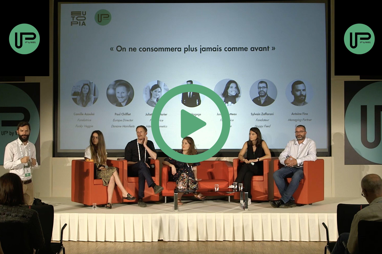 """0 - Vidéo table-ronde """"Nous ne consommerons plus jamais comme avant !"""" - Up by Wabel / Eutopia VC"""