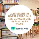 0 150x150 - Réseau Vrac lance une étude sur les commerces spécialisés vrac