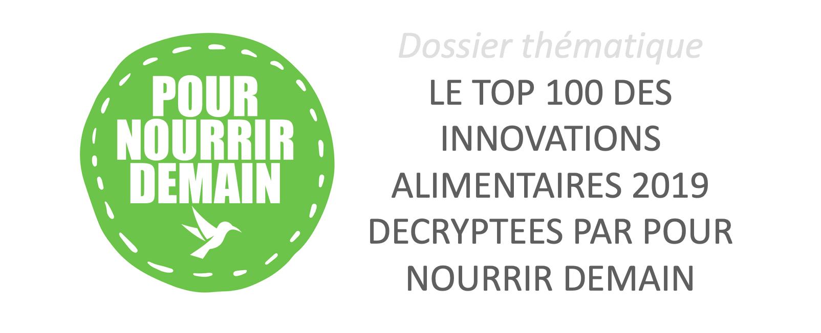 Capture d'écran 2019 12 18 à 15.57.30 - Le TOP 100 des innovations alimentaires 2019 décryptées par Pour nourrir demain