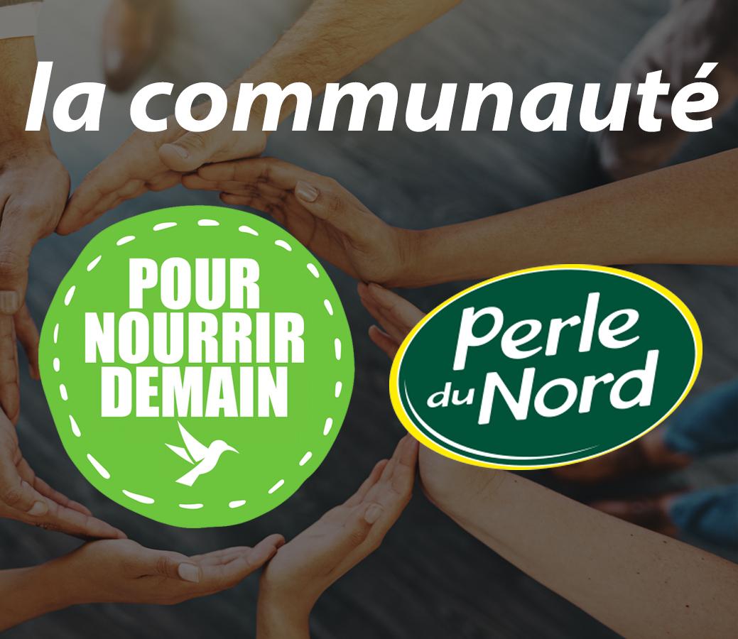 perledunord - Perle du Nord rejoint la Communauté Pour nourrir demain