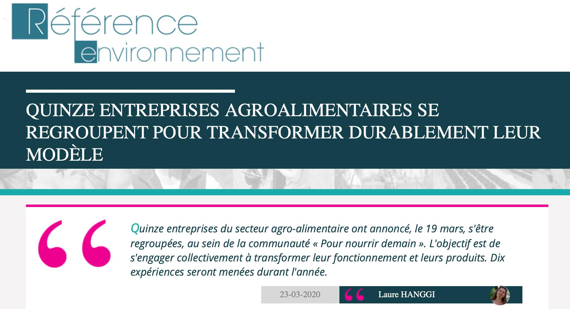Pnd - (média) Quinze entreprises agroalimentaires se regroupent pour transformer durablement leur modèle - Référence Environnement