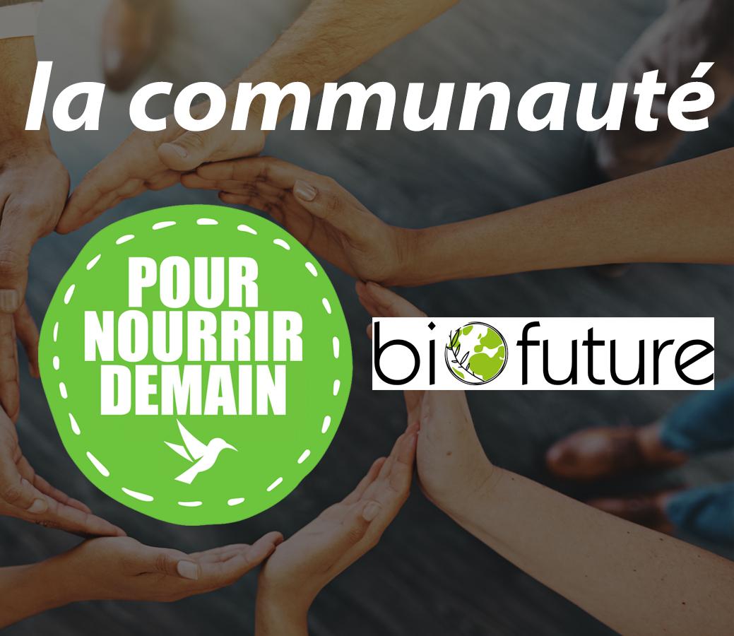 biofuture 1 - Biofuture (Quintesens) rejoint la Communauté Pour nourrir demain