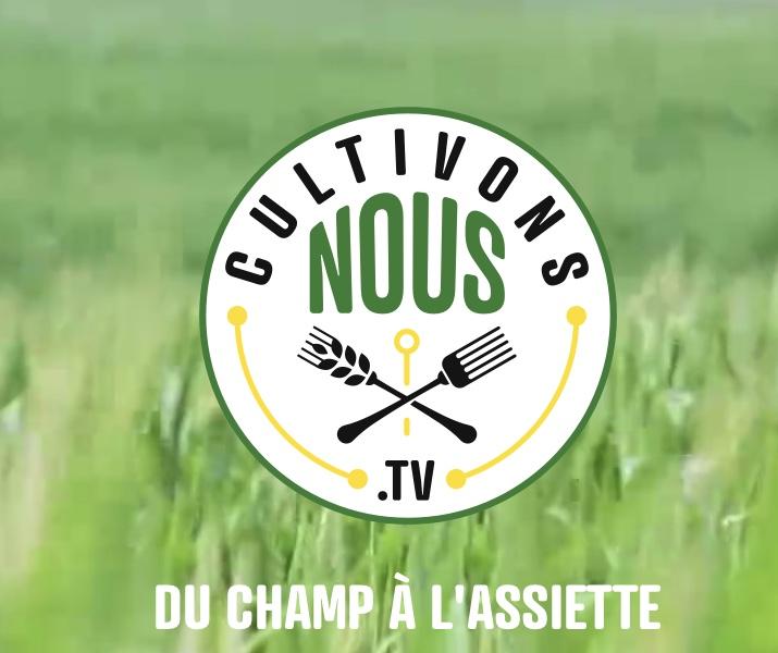 IMG 7281 - Cultivonsnous.tv, un nouveau média pour découvrir, expliquer et comprendre ceux qui nous nourrissent