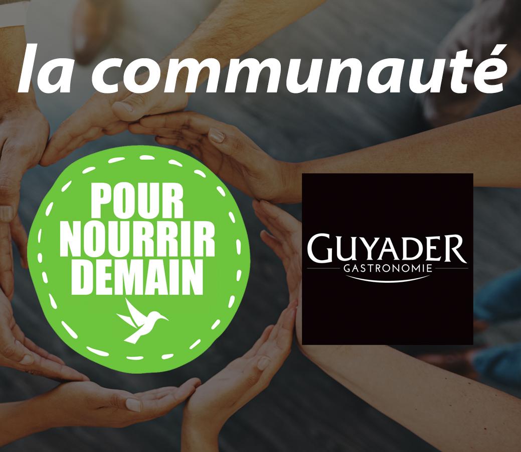 guyader 1 - Guyader Gastronomie rejoint la Communauté Pour nourrir demain