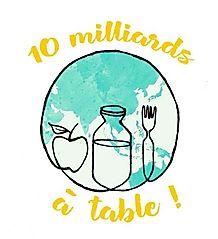 83945993 228067368216027 772096039330827 - 10 milliards à table ! : quatre projets autour de l'alimentation durable