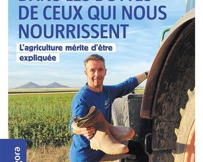 Dans les bottes de ceux qui vous nourrient 400x320 - Dans les bottes de ceux qui nous nourrissent, l'agriculture mérite d'être expliquée