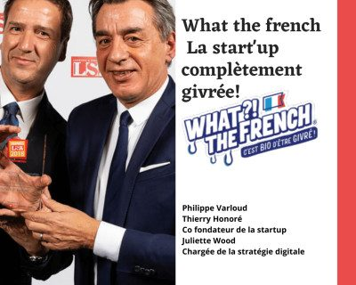 FpRNq0LlrLc8Ulv9gQTi8peYUmEa31TVVMiIk3gU 400x400 400x320 - What?! the french, la start'up complètement givrée ! Podcast Ramène ta fraise!