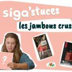 image 5d8b8336 4ccd 4379 bff5 8798fe90426020201118 180634 150x150 - Les Siga'stuces : peut-on faire confiance à tous les labels sur les jambons crus ?