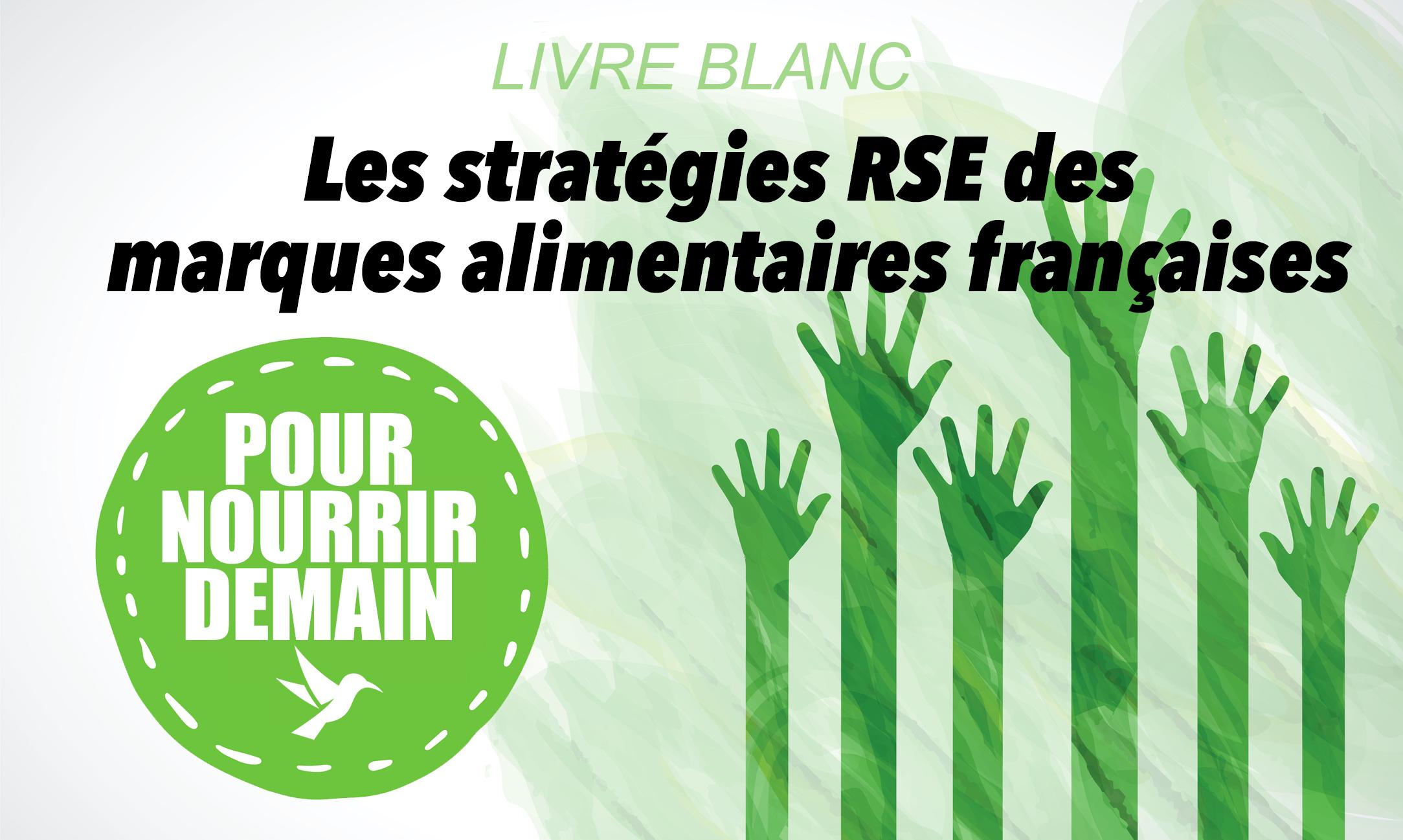 """strategie rse - Livre blanc : """"Les stratégies RSE des marques alimentaires françaises"""""""