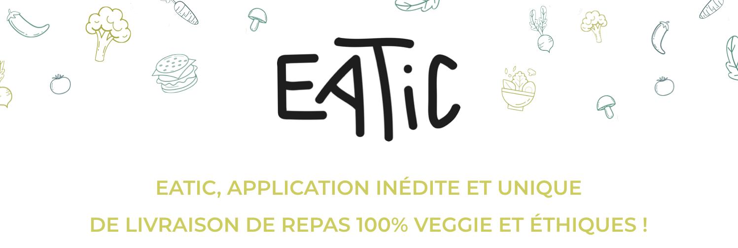 ii - Eatic, l'application de livraison de repas 100% veggie et éthiques
