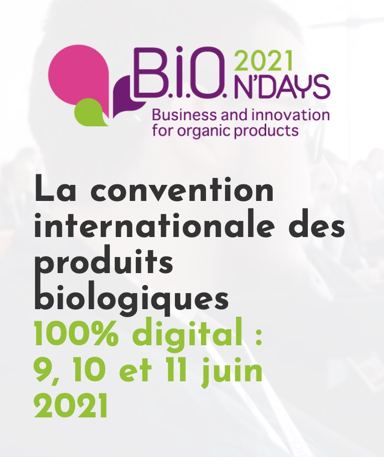 Capture decran 2021 04 16 a 09.56.04 - Programme B.I.O.N'DAYS : concilier la croissance et la confiance dans le bio
