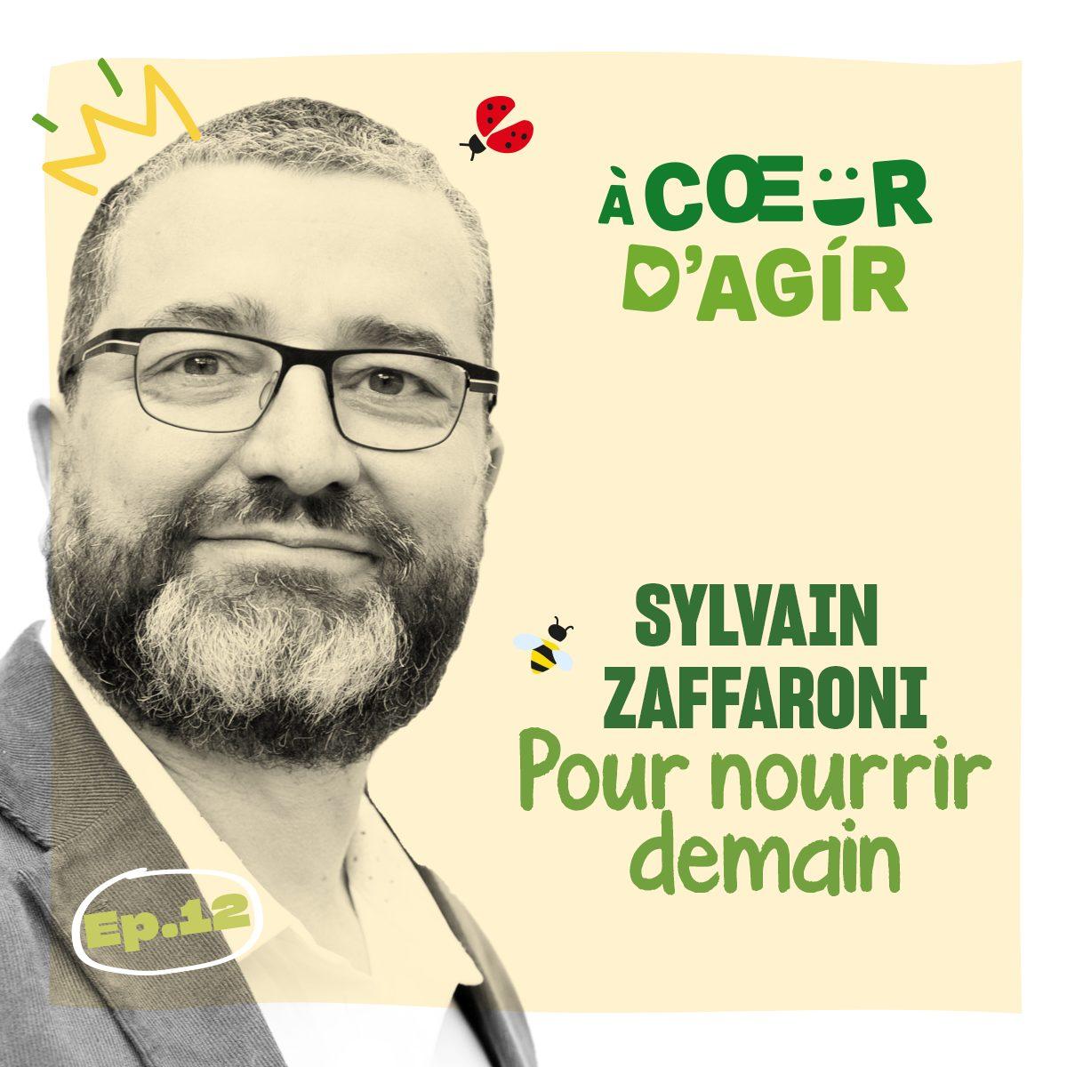 BLEDINA RECAST 7sylvainpng - Podcast À Coeur d'Agir : rencontre avec Sylvain Zaffaroni, cofondateur de la Communauté Pour nourrir demain