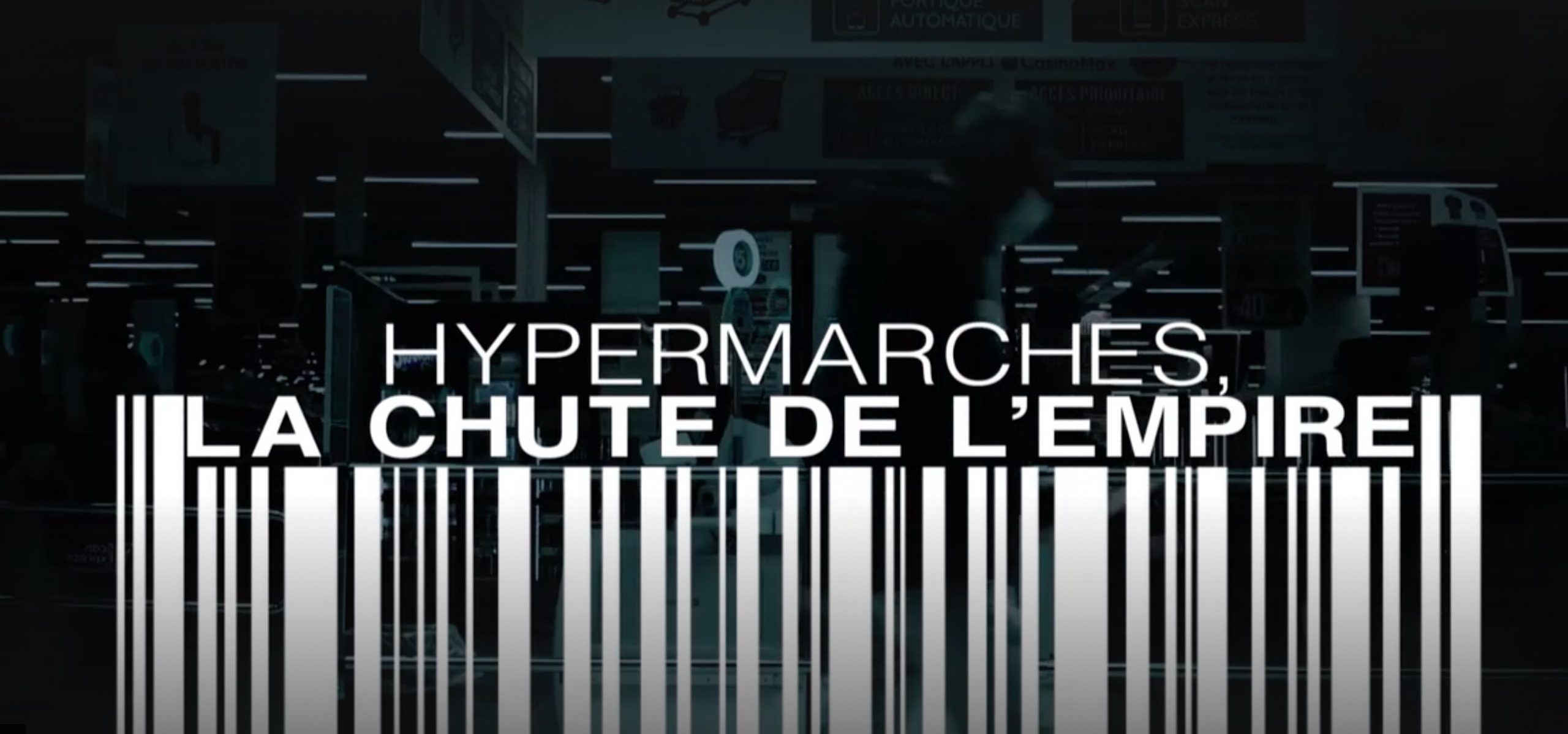 Capture decran 2021 10 14 a 13.23.20 scaled - Hypermarchés, la chute de l'empire - Documentaire ARTE